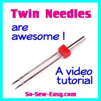 Sewing Tip- Learn to use a twin needle
