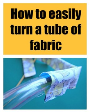 Sewing Tip-Easy way to turn a tube of fabric right sideout