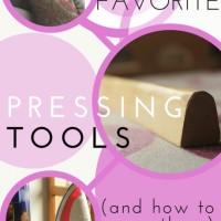 Sewing Tip- Pressing Tools