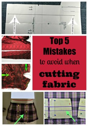 Sewing Tip- Top 5 Mistakes to Avoid When CuttingFabric.