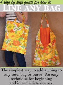 The Simplest way to add a Lining to any bag- by Myra at So Sew Easy -http://so-sew-easy.com/simplest-way-line-bag-kind/