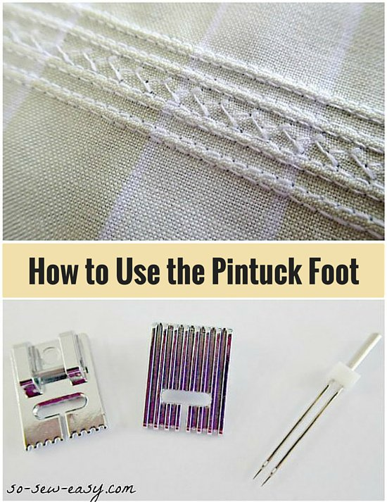 How-to-use-the-Pintuck-Foot