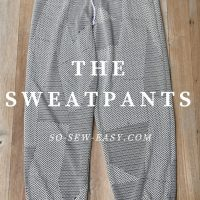 Sewing Tip - Make a Stylish Pair of Sweatpants