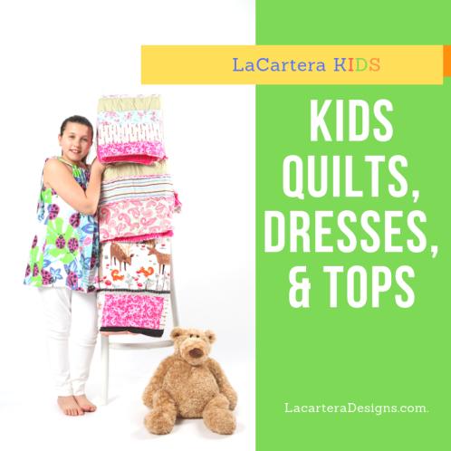 LaCartera KIDS_quilts