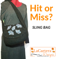 Sling Bag-Hit or Miss? Fab or Drab?
