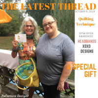 The Latest Thread! ~Quilt Making ~Headbands & A Special Gift